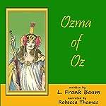 Ozma of Oz: Oz, Book 3 | L. Frank Baum