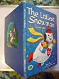 img - for The Littlest Snowman Authorized Edition Nursery Treasure Books book / textbook / text book
