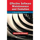 Effective Software Maintenance and Evolution: A Reuse-Based Approach