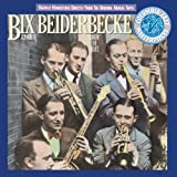 Bix Beiderbecke, Volume I: Singin' The Blues