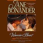 Warrior Heart | Jane Bonander