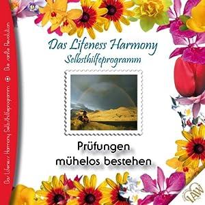 Prüfungen mühelos bestehen (Lifeness Harmony) Hörbuch