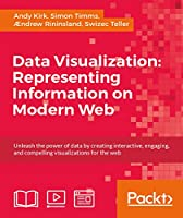 Data Visualization: Representing Information on Modern Web Front Cover