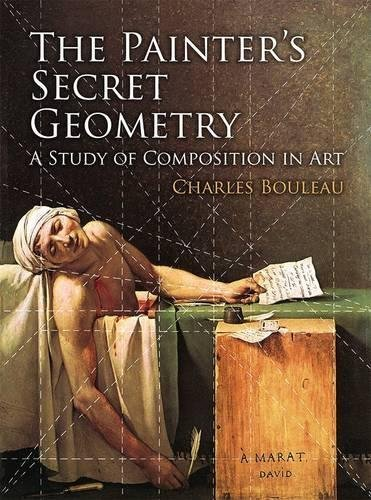 The Painter's Secret Geometry: A Study of Composition in Art (Dover Books on Fine Art) by Charles Bouleau (2014-08-20)