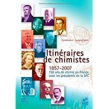 ITINÉRAIRES DE CHIMISTES
