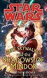 Luke Skywalker and the Shadows of the Mindor par Stover