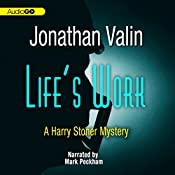 Life's Work: A Harry Stoner Mystery, Book 6 | Jonathan Valin