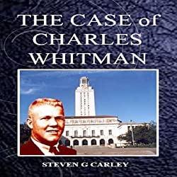 The Case of Charles Whitman