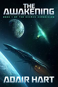 The Awakening: Book 1 of the Evaran Chronicles (English Edition) de [Hart, Adair]
