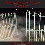 Koimeterion Gates to Hell | Drac Von Stoller