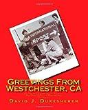 Greetings from Westchester, CA, David Dukesherer, 1456592483