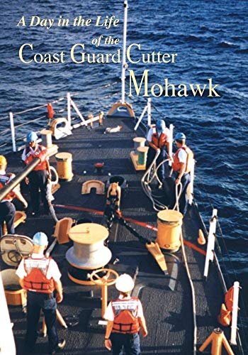 West Coast Cutter - A Day in the Life of the Coast Guard Cutter Mohawk