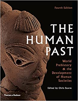 the-human-past-world-history-the-development-of-human-societies-fourth-edition