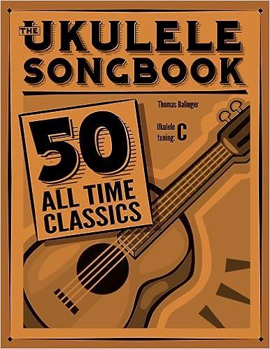 The Ukulele Songbook 50 All Time Classics Amazon Thomas