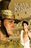 The Slave King, Ben Elliott, 1873741685