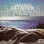 Sabanas de Carton [Cardboard Savannahs]   Francisco Miranda