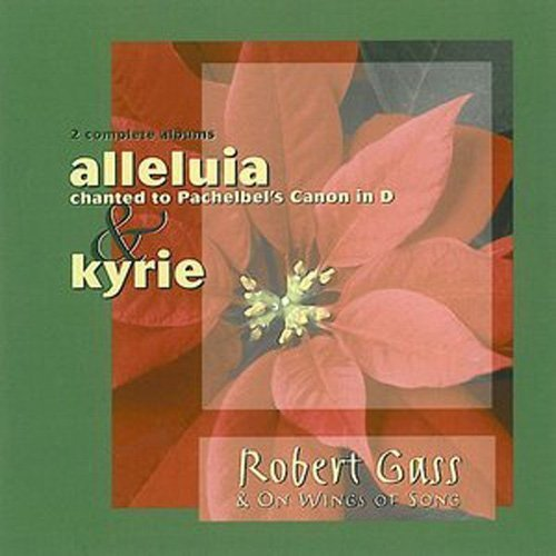 Price comparison product image Alleluia to the Pachelbel Canon in D / Kyrie
