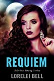 Requiem: A Clairvoyant Fantasy Romance (Sabrina Strong Series Book 6)