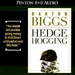 Hedgehogging   Barton Biggs