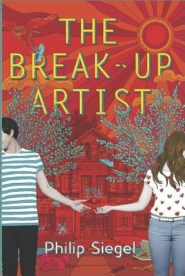 [ The Break-Up Artist Siegel, Philip ( Author ) ] { Hardcover } 2014