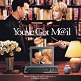 You've Got Mail [Original Soundtrack] By George Fenton,Harry Nilsson (2008-12-29)