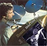 About Time Too!-Drum Solo by Jon Hiseman (1991-03-25)