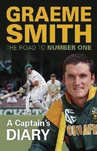 Graeme Smith: A Captain's Diary