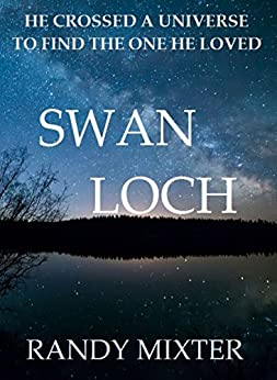 Swan Loch by [Mixter, Randy]