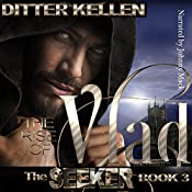The Rise of Vlad: The Seeker, Volume 3 | Ditter Kellen