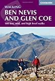 img - for Walking Ben Nevis and Glen Coe: 100 Low, Mid, and High Level Walks book / textbook / text book