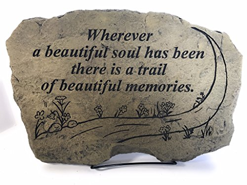 Kay Berry Wherever a Beautiful Soul has been there is a Trail of Beautiful Memories Comfort Stone Sympathy Gift;10x15 OWW ; With Stand