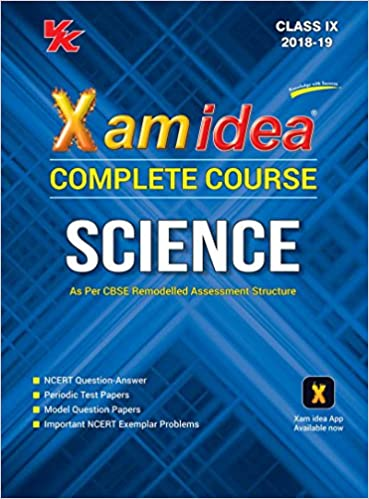 Xam Idea Complete Series Science for CBSE Class 9 For 2019 Exam