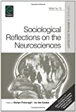 Sociological Reflections on the Neurosciences, Martyn Pickersgill, 1780526326