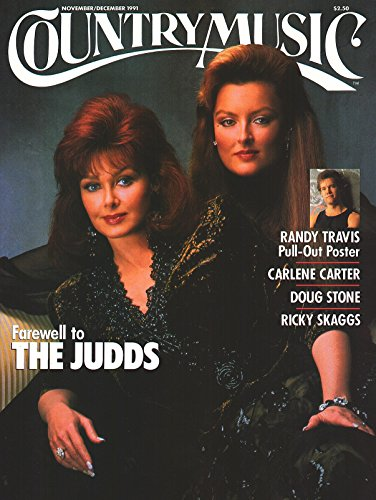 Country Music magazine, Number 152, November/December 1991 - The Judds - Music Magazine Country