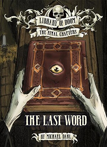 The Last Word (Library of Doom: The Final Chapters)