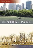 Central Park, Edward J. Levine, 073855507X
