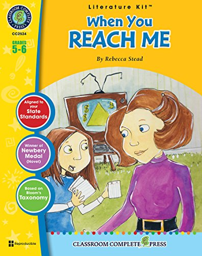 When You Reach Me - Novel Study Guide Gr. 5-6 - Classroom Complete Press