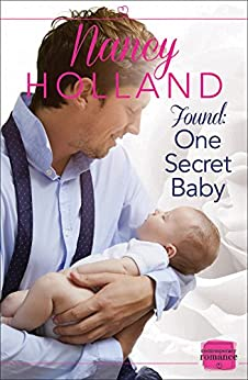 Found: One Secret Baby by [Holland, Nancy]