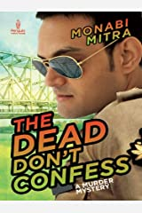 The Dead Don't Confess: A Murder Mystery Kindle Edition