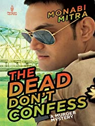 The Dead Don't Confess: A Murder Mystery