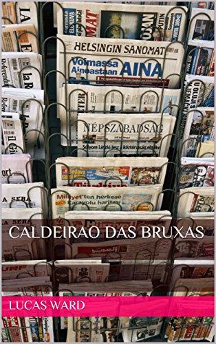 Caldeirao Das Bruxas (Portuguese Edition)