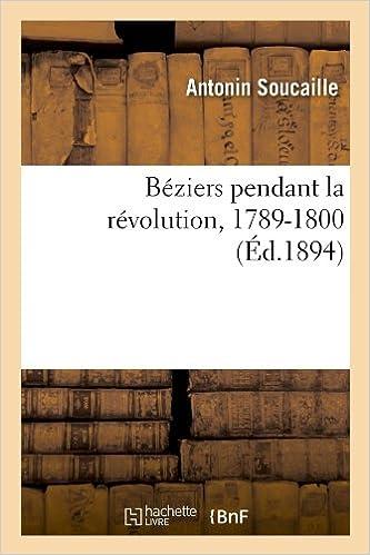 Beziers Pendant La Revolution, 1789-1800 (Histoire)