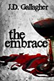 The Embrace, J. Gallagher, 1477406670