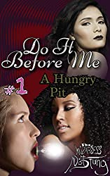 A Hungry Pit (Do It Before Me Book 1)