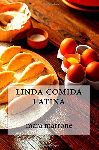 linda comida latina (Spanish Edition): mara marrone ...