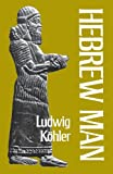 Hebrew Man, Ludwig Koehler, 0334006082