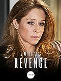 A Mother's Revenge