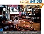 BISTROTS DE CHEFS � PARIS N.E.
