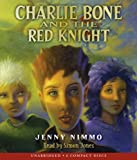 Children of the Red King #8: Charlie Bone and the Red Knight - Audio