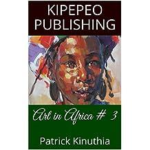 Art in Africa # 3: Patrick Kinuthia